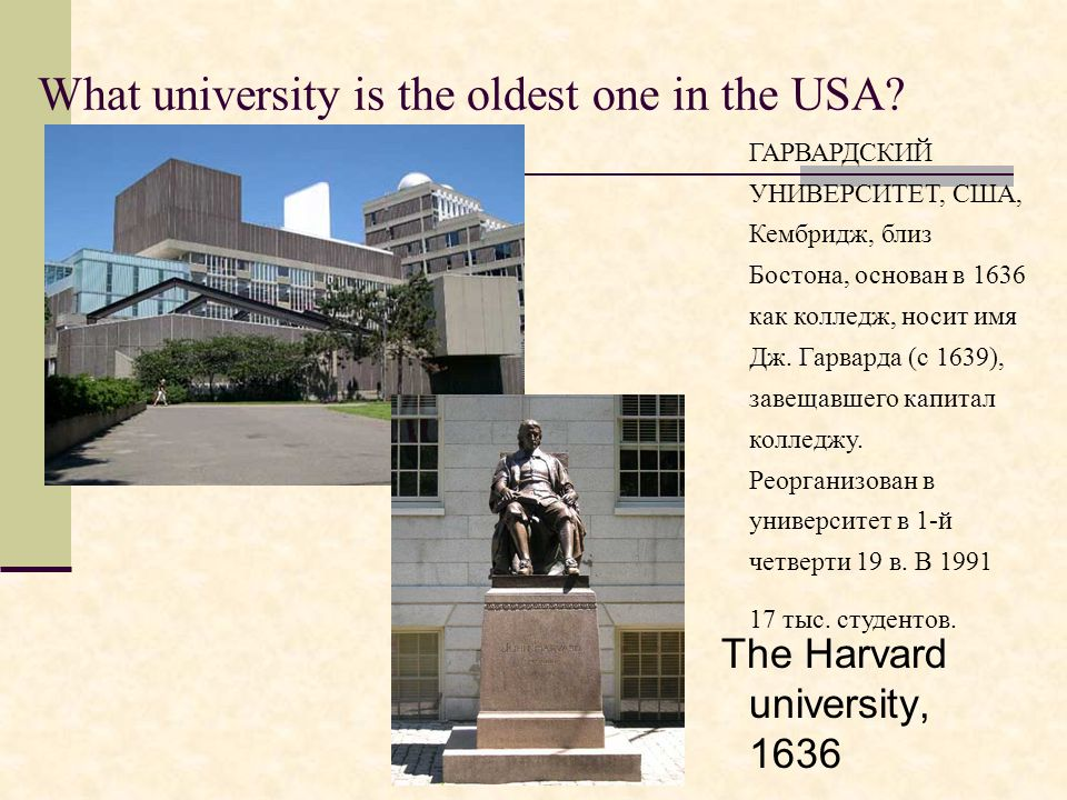What university is the oldest one in the USA.