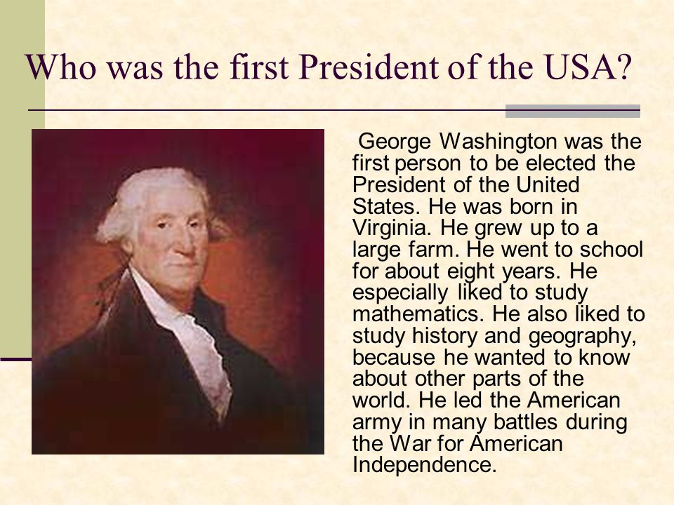 Who was the first President of the USA.
