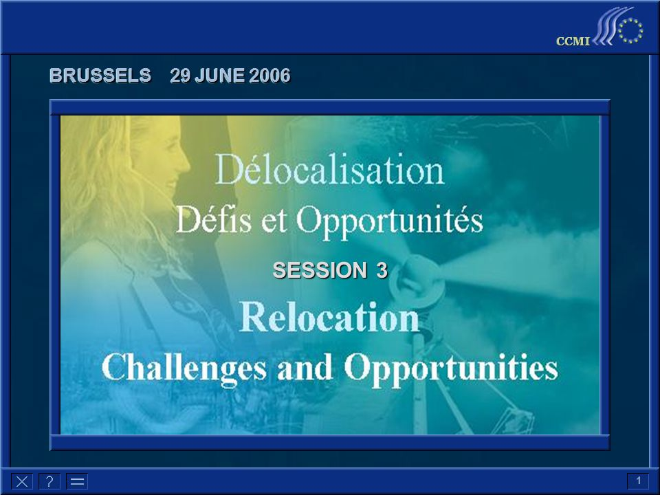 1 BRUSSELS 29 JUNE 2006 SESSION 3