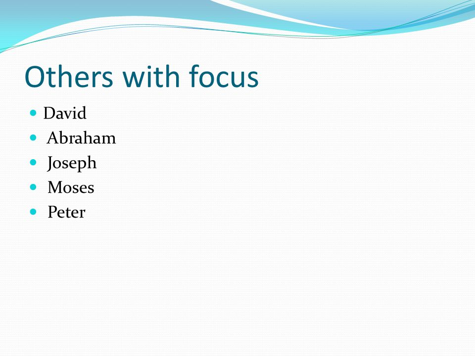 Others with focus David Abraham Joseph Moses Peter