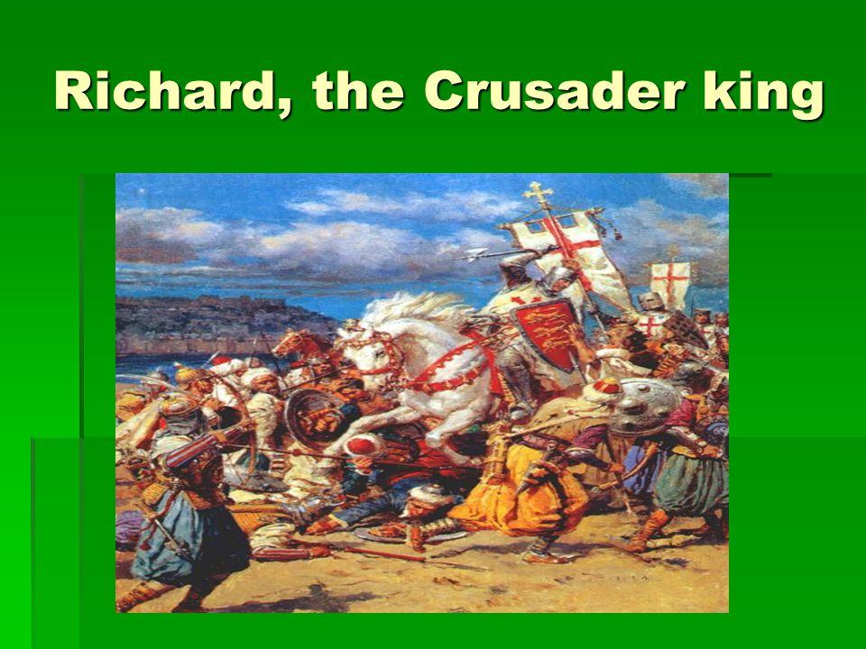 Richard, the Crusader king