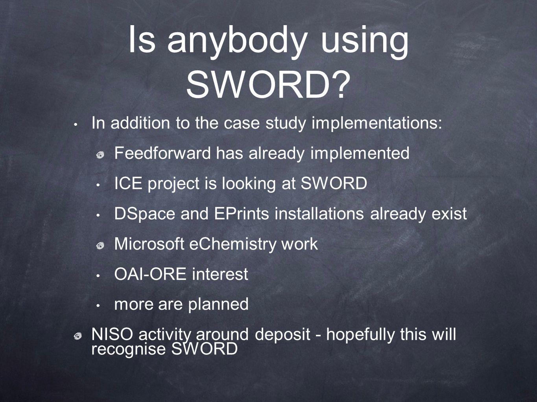 Is anybody using SWORD.