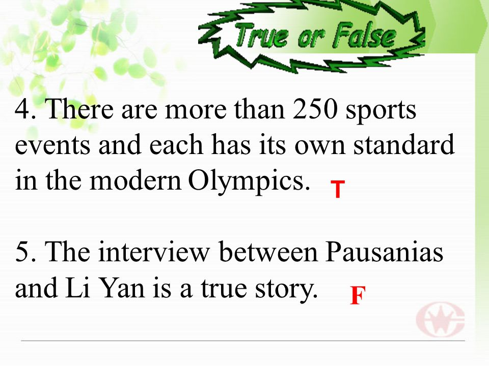 Post-reading 1.The winter Olympics are usually held two years before the summer Olympics. 2. There are no running races or horse riding events in the