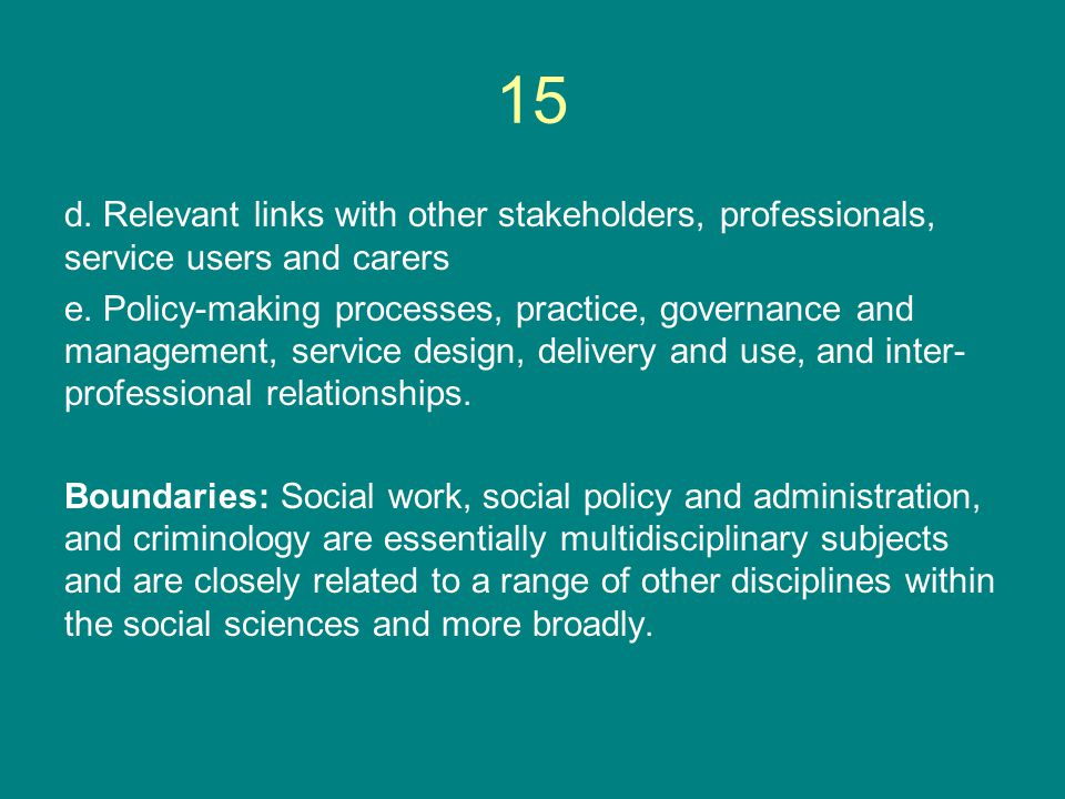 15 d. Relevant links with other stakeholders, professionals, service users and carers e.