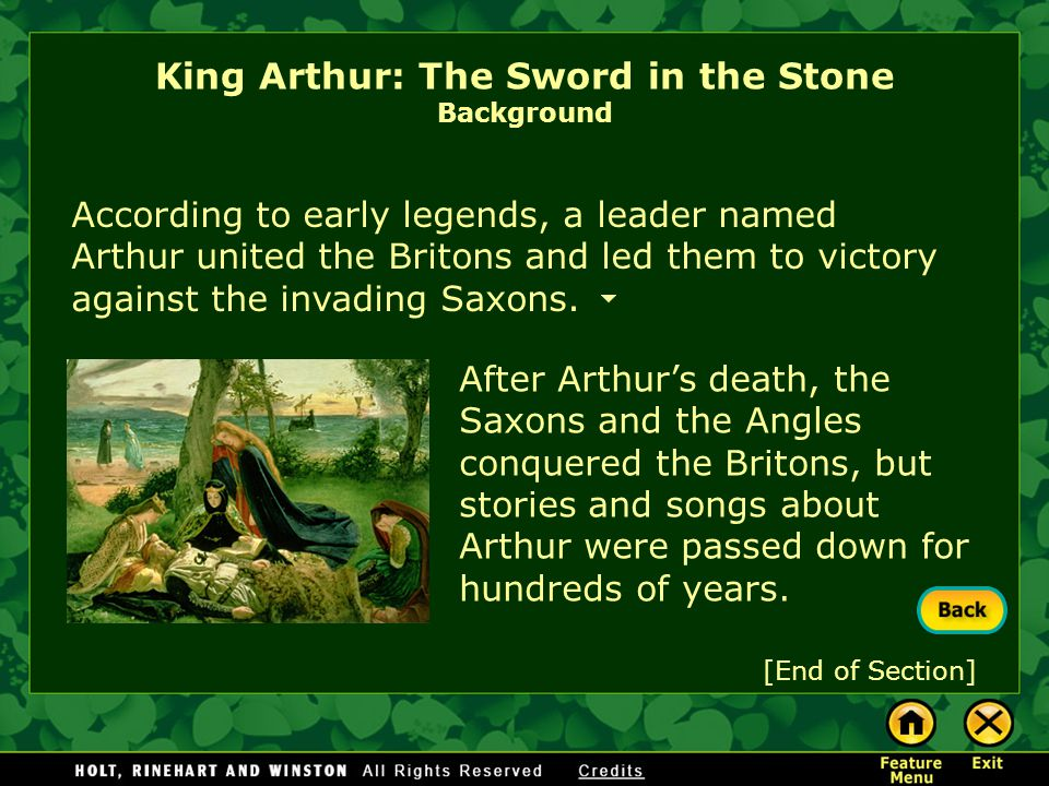 King Arthur: The Sword in the Stone Background The Romans invaded Britain in the first century B.C. and ruled for about 400 years. After the Roman arm