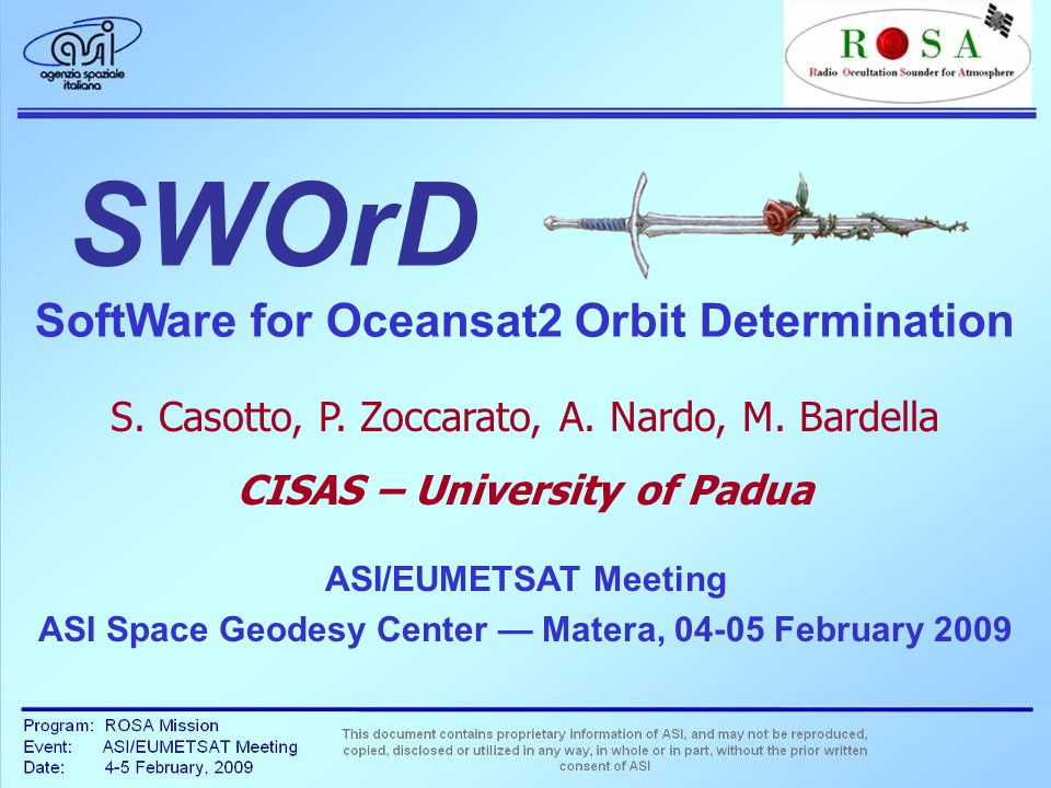 ASI/EUMETSAT Meeting ASI Space Geodesy Center — Matera, 04-05 February 2009 S.