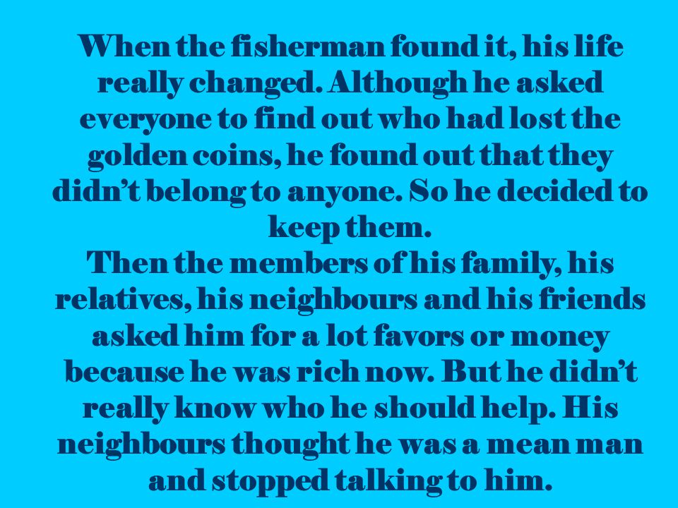 People are asking for money from the fisherman Barbara Tsakanika – D Class