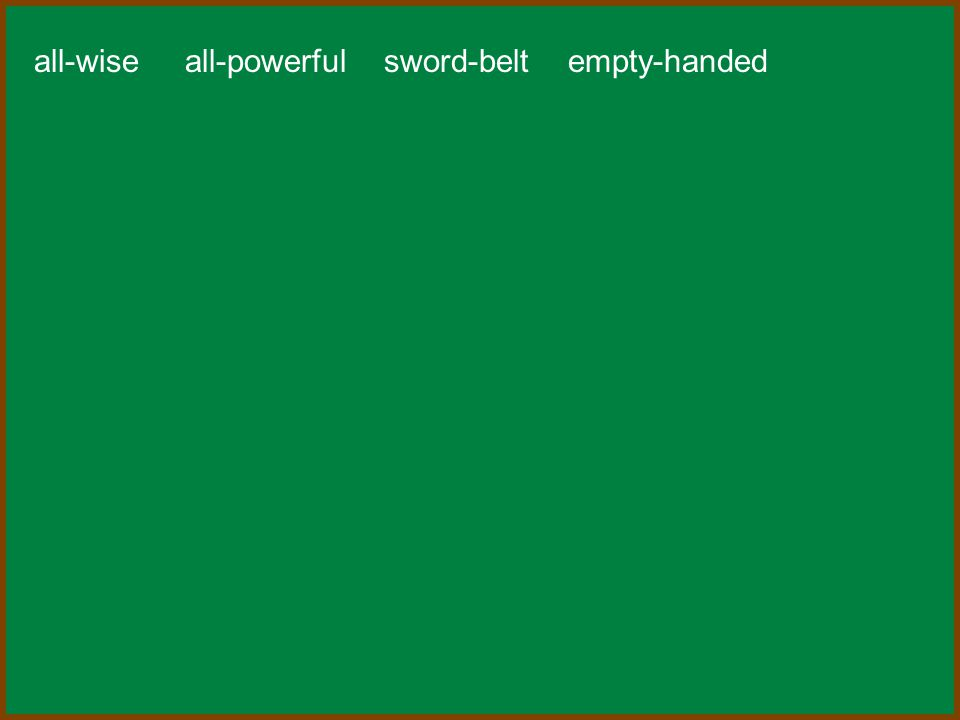 all-wise all-powerful sword-belt empty-handed