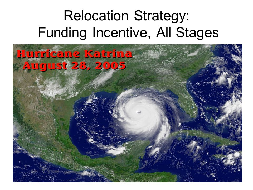 Relocation Strategy: Funding Incentive, All Stages