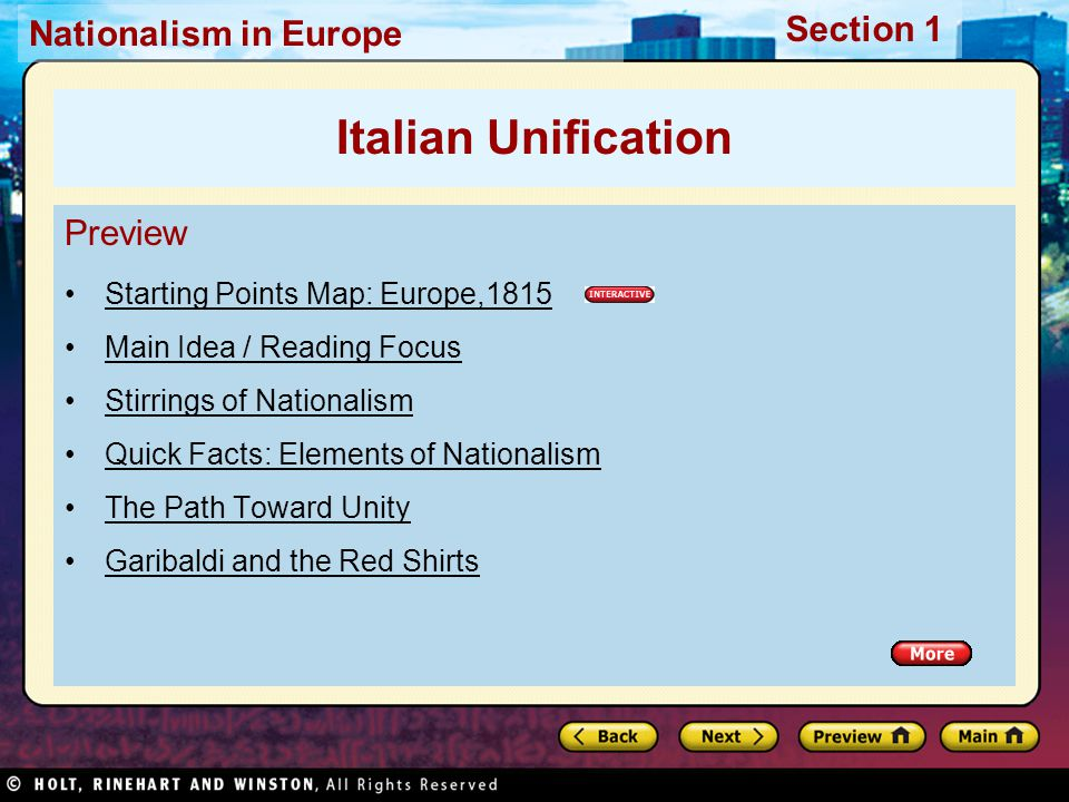 Nationalism in Europe Section 1 Preview Starting Points Map: Europe,1815 Main Idea / Reading Focus Stirrings of Nationalism Quick Facts: Elements of Nationalism The Path Toward Unity Garibaldi and the Red Shirts Italian Unification