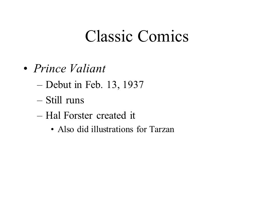 Classic Comics Prince Valiant –Debut in Feb.