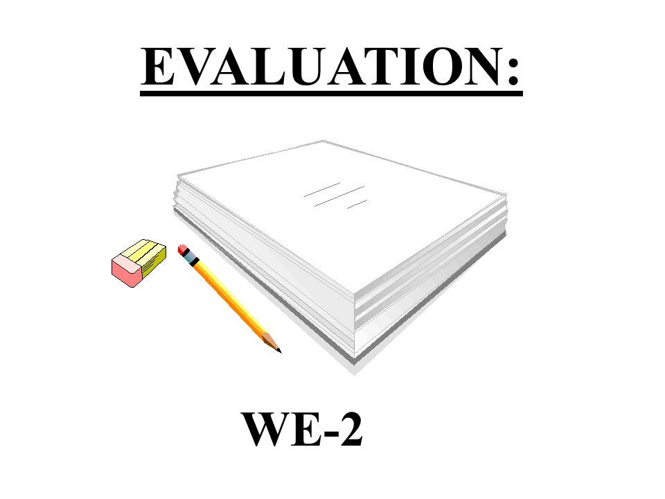 EVALUATION: WE-2