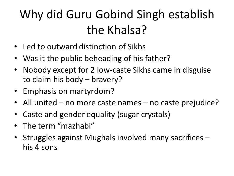 Why did Guru Gobind Singh establish the Khalsa.