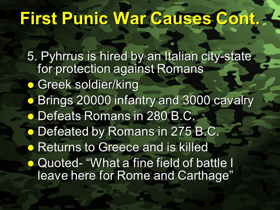 Slide 11 First Punic War Causes Cont. 5.