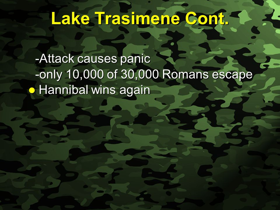 Slide 23 Lake Trasimene Cont.