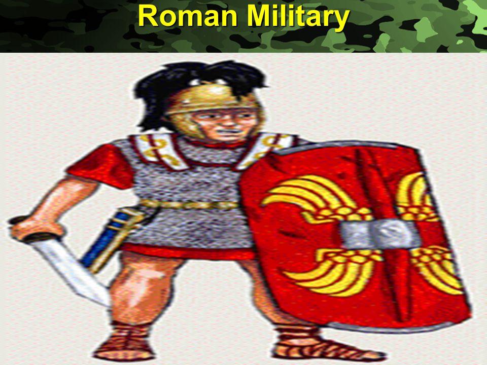Slide 5 Roman Military