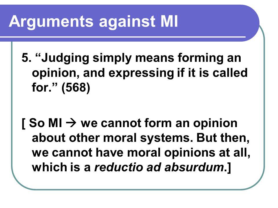 Arguments against MI 5.