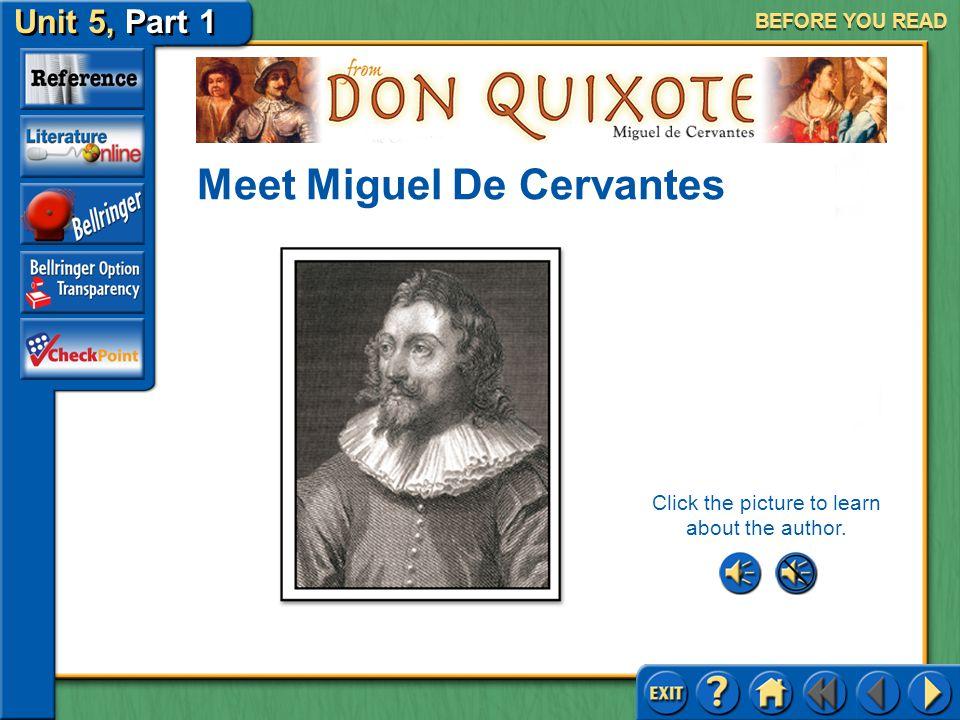 Unit 5, Part 1 Don Quixote SELECTION MENU Before You Read Reading the Selection After You Read Selection Menu (pages 1009–1019)