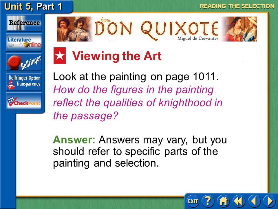 Unit 5, Part 1 Don Quixote Evaluating Characters Read the second column on page 1011. What do we learn from the description of Don Quixote's eating ha