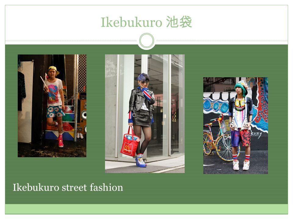 Ikebukuro 池袋 Ikebukuro street fashion