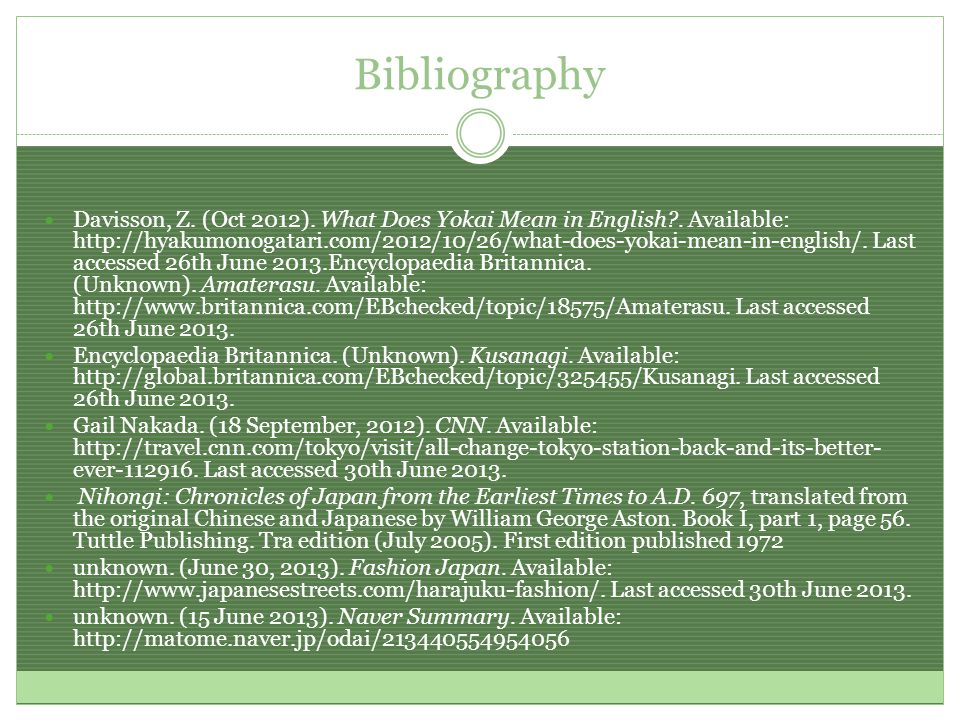 Bibliography Davisson, Z. (Oct 2012). What Does Yokai Mean in English .