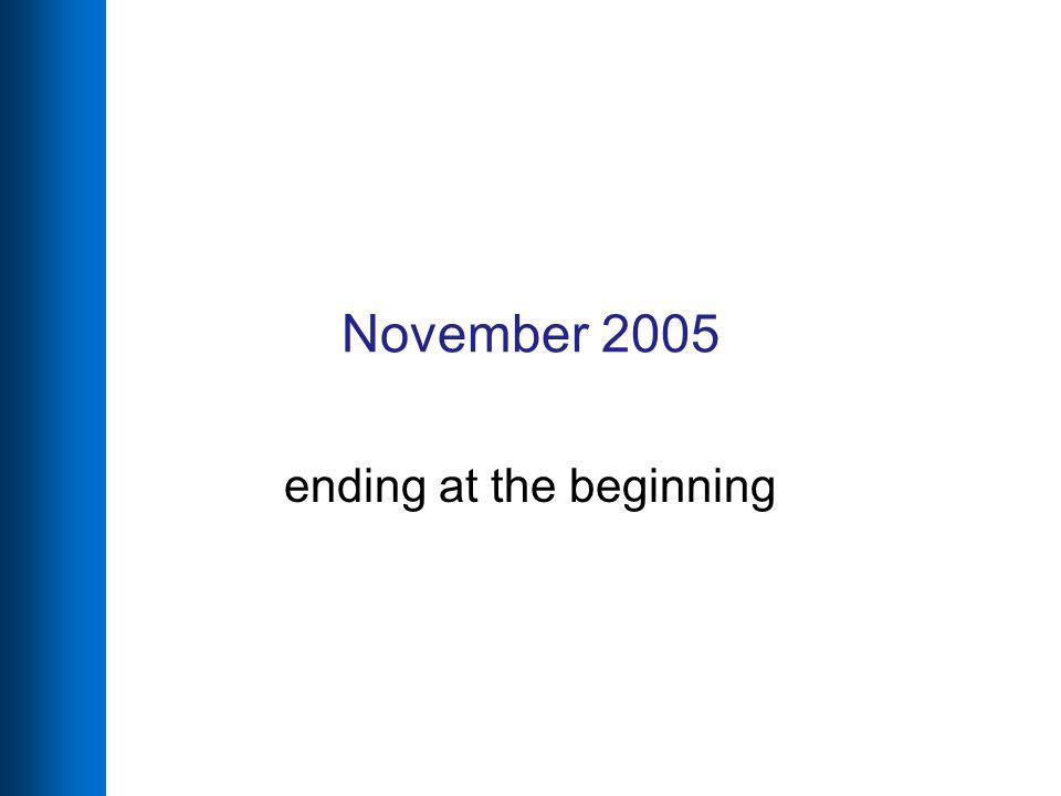 November 2005 ending at the beginning
