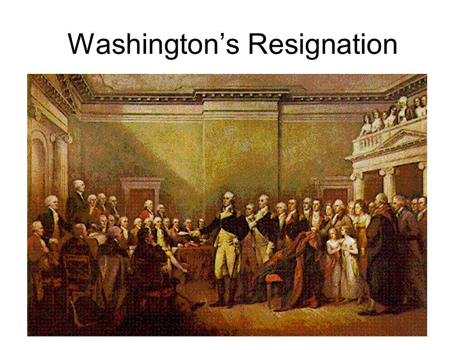 Washington's Resignation