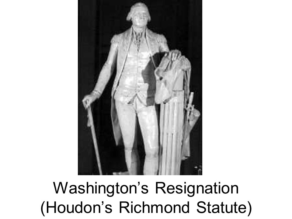 Washington's Resignation (Houdon's Richmond Statute)
