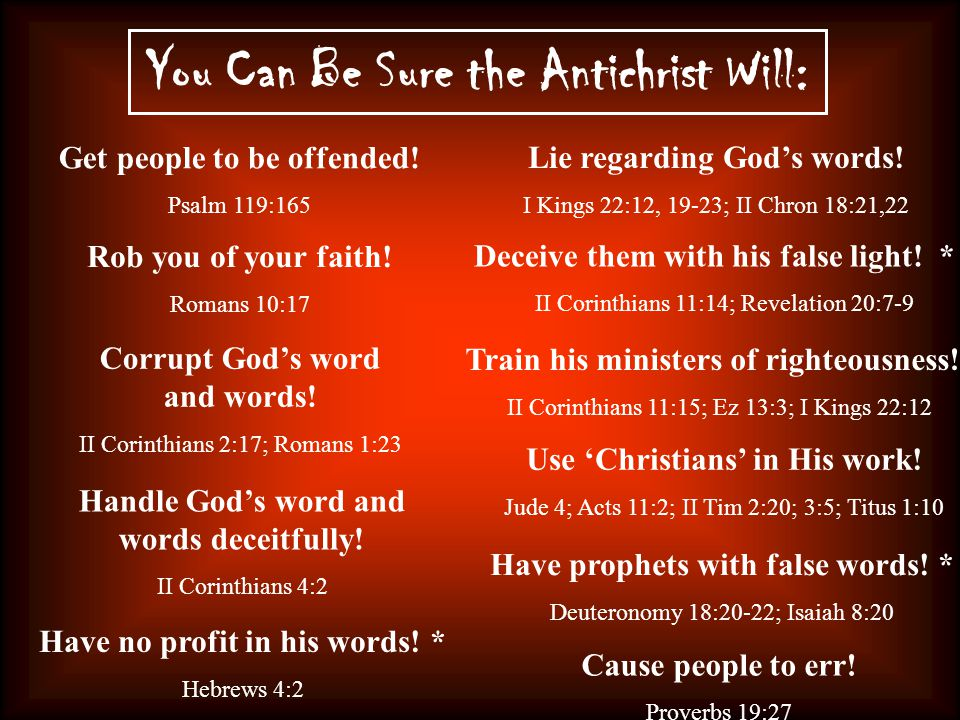 You Can Be Sure the Antichrist Will: Get people to be offended.