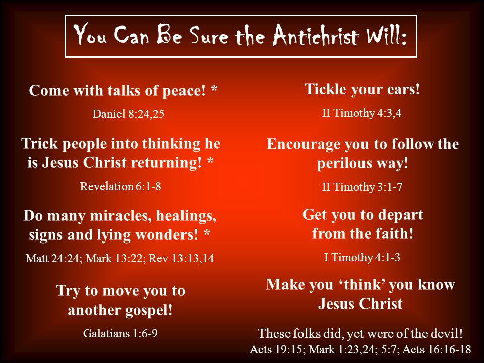 You Can Be Sure the Antichrist Will: Come with talks of peace.