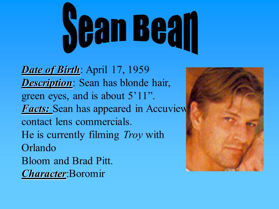 Date of Birth Birth: February 25, 1971 Description: Description: Sean has brown eyes, Brown hair, and is about 5'7 .