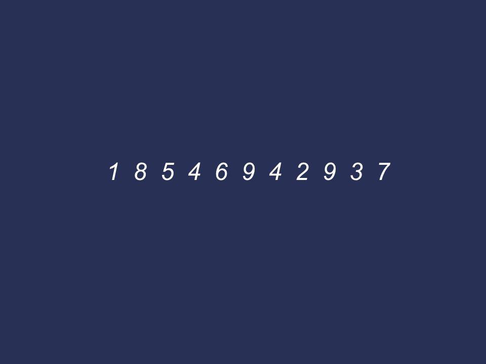 1 8 5 4 6 9 4 2 9 3 7