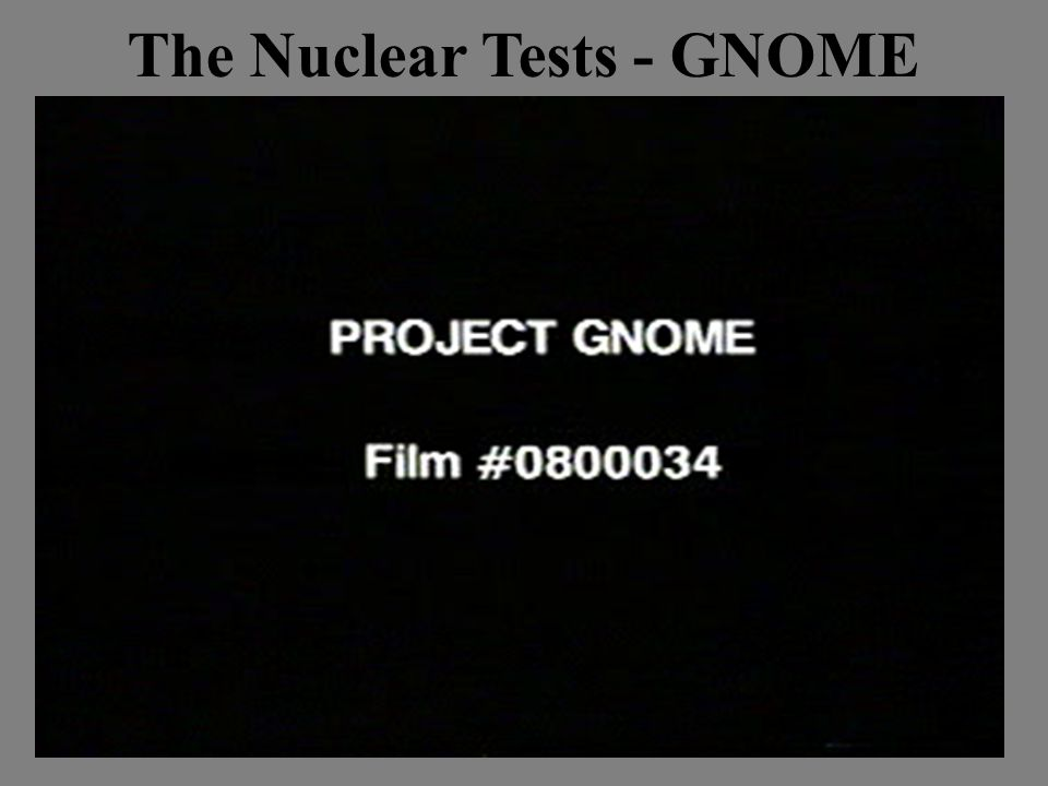 The Nuclear Tests - GNOME