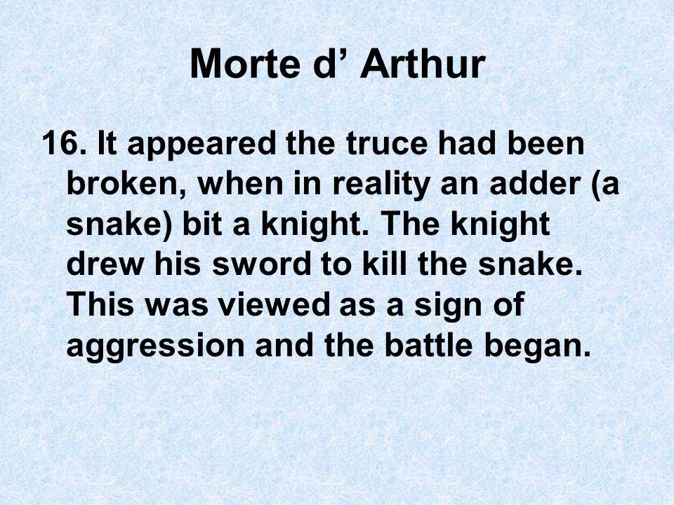 Morte d' Arthur 16.