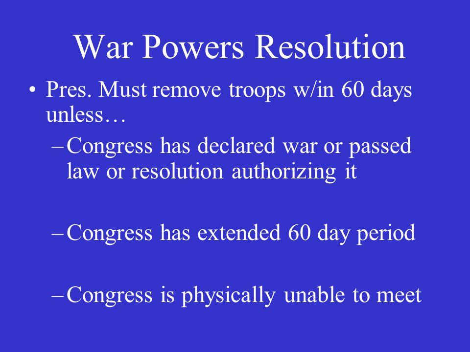 War Powers Resolution Pres.