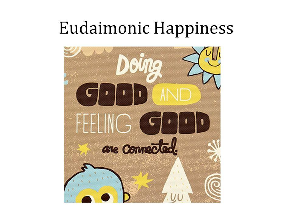 Eudaimonic Happiness