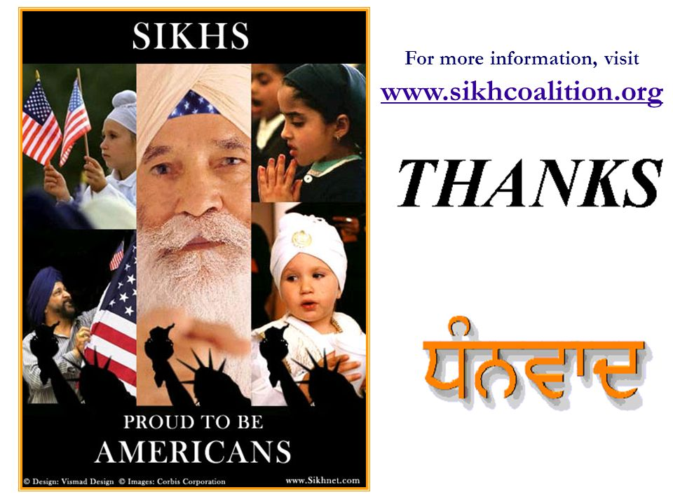 www.sikhcoalition.org 12 For more information, visit www.sikhcoalition.org www.sikhcoalition.org