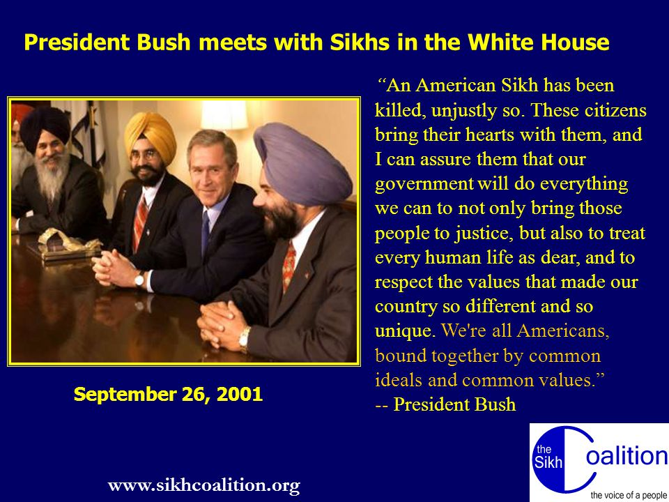 www.sikhcoalition.org 8 An American Sikh has been killed, unjustly so.