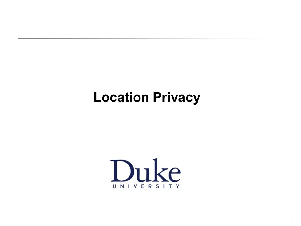1 Location Privacy