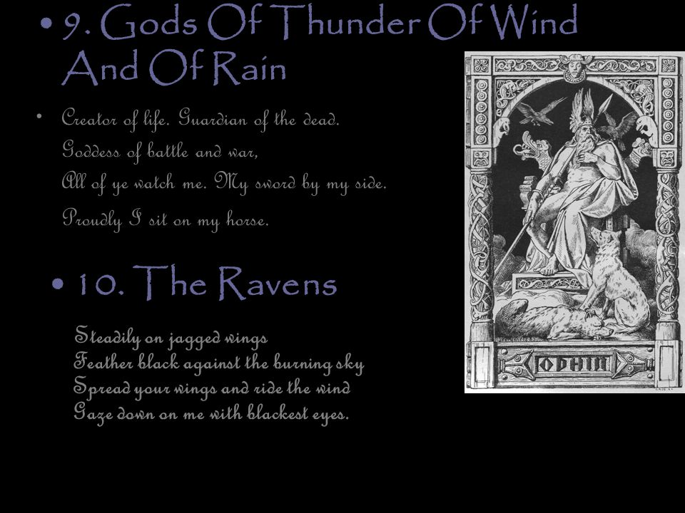 9. Gods Of Thunder Of Wind And Of Rain Creator of life.
