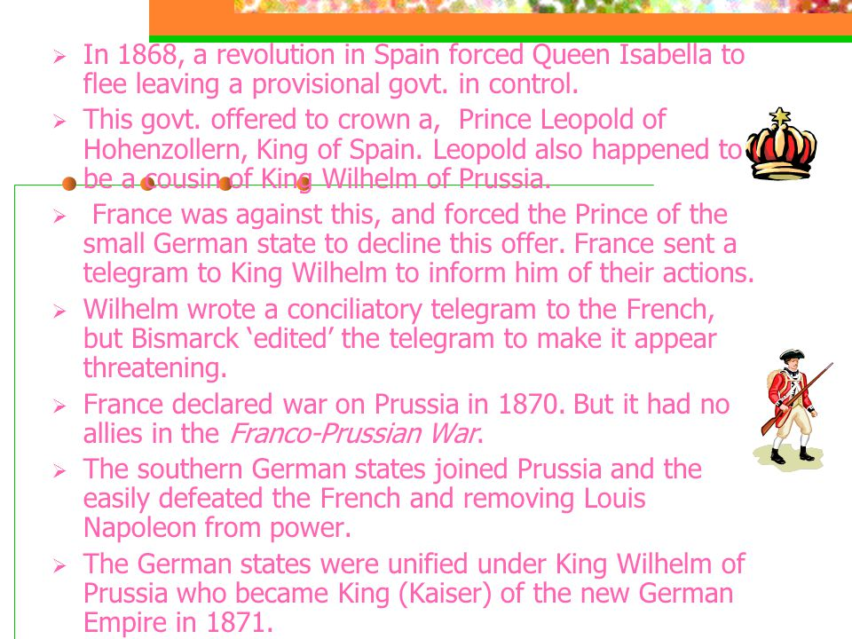  In 1868, a revolution in Spain forced Queen Isabella to flee leaving a provisional govt.