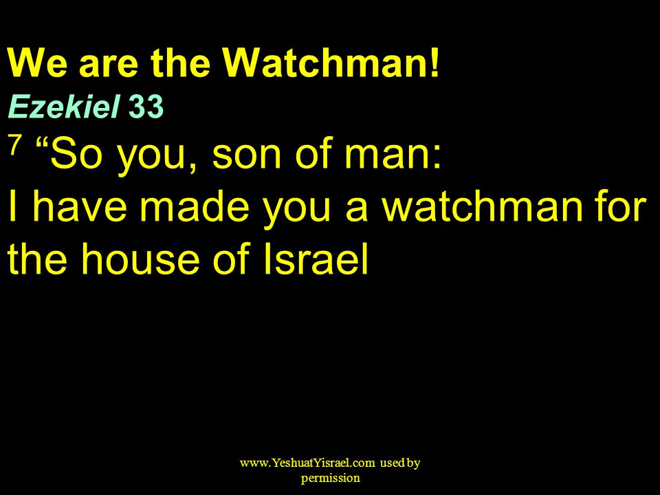 We are the Watchman.