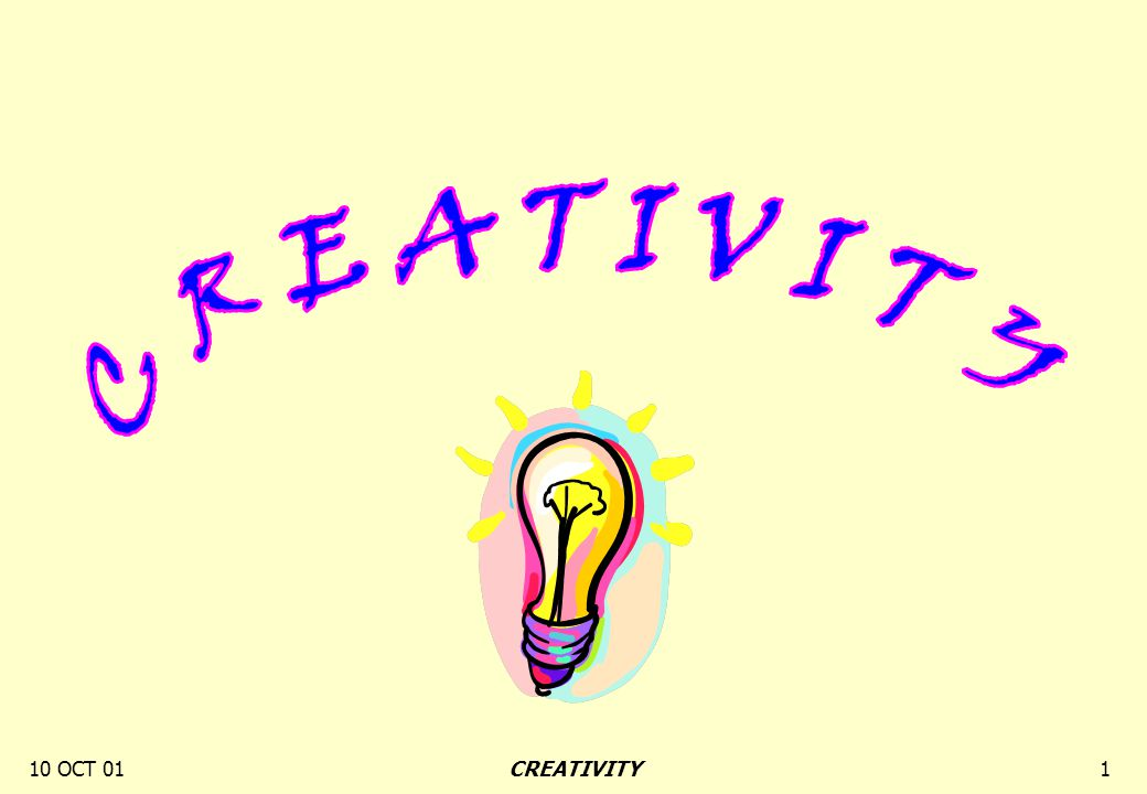10 OCT 011CREATIVITY