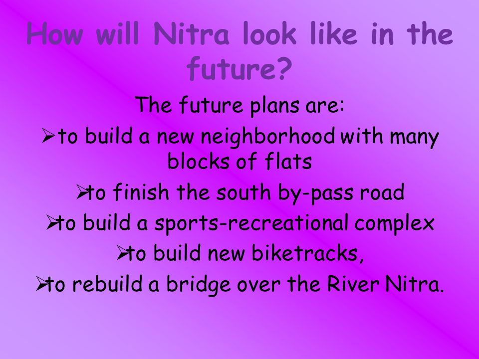 How will Nitra look like in the future.