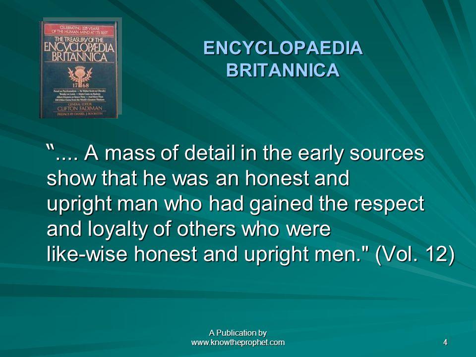 A Publication by www.knowtheprophet.com 4 ENCYCLOPAEDIA BRITANNICA ....