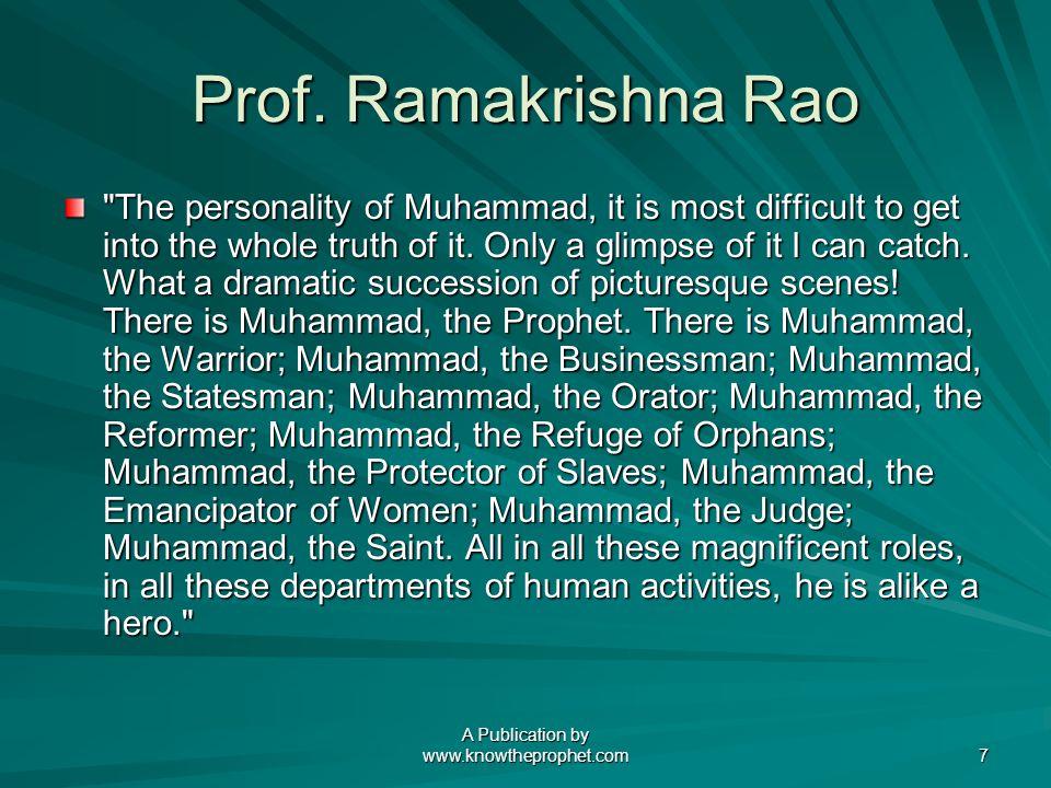A Publication by www.knowtheprophet.com 7 Prof. Ramakrishna Rao