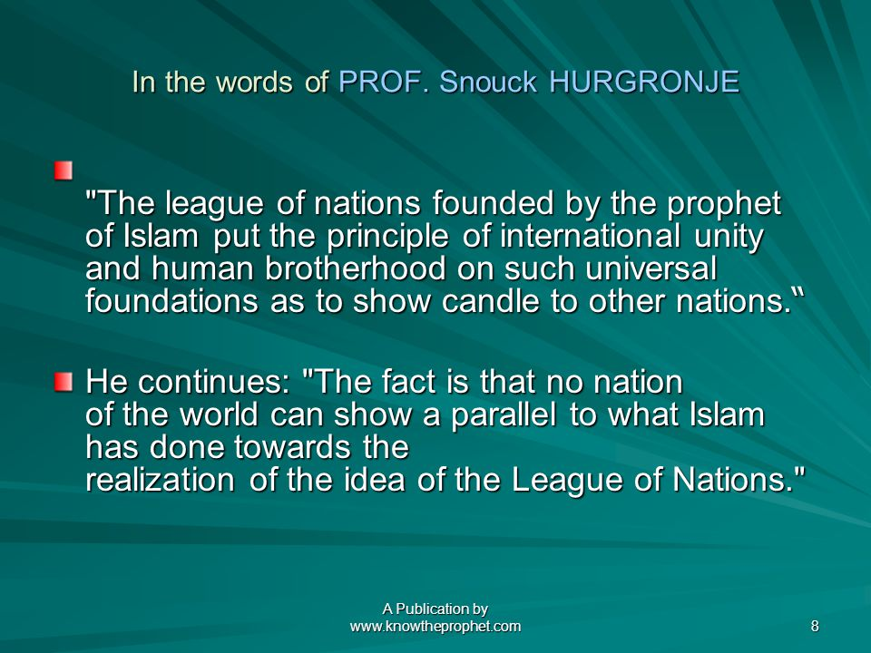A Publication by www.knowtheprophet.com 8 In the words of PROF.