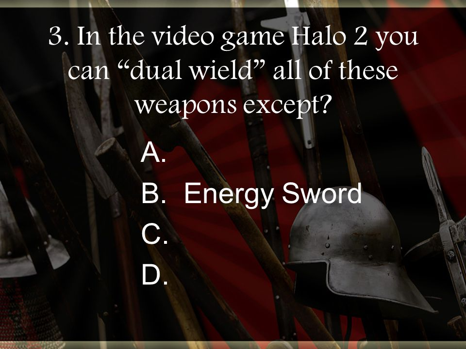 3. In the video game Halo 2 you can dual wield all of these weapons except.