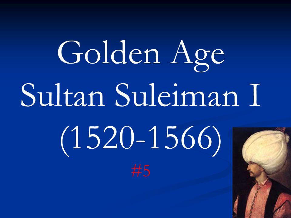 Golden Age Sultan Suleiman I (1520-1566) #5