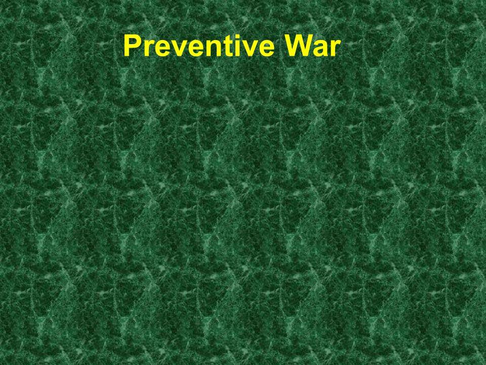 Preventive War